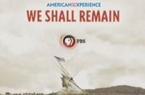 PBS / We Shall Remain